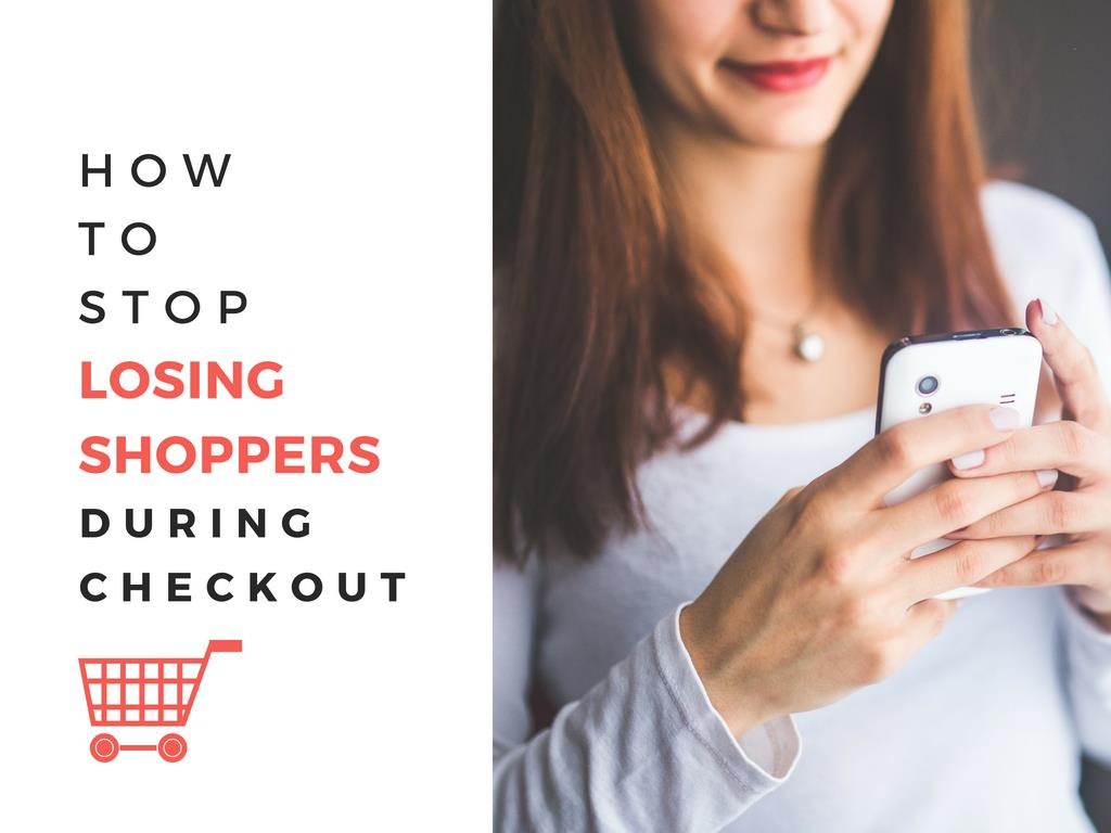 6 Ways to Stop Losing Shoppers during Cart Checkout